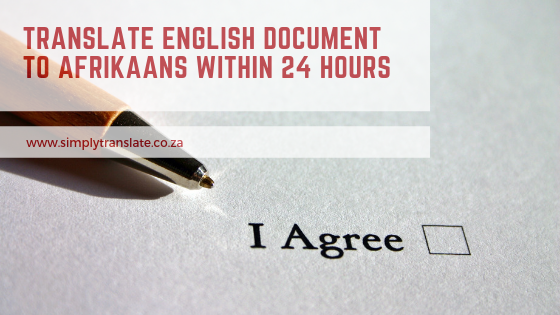 Translate English Document To Afrikaans Within 24 Hours