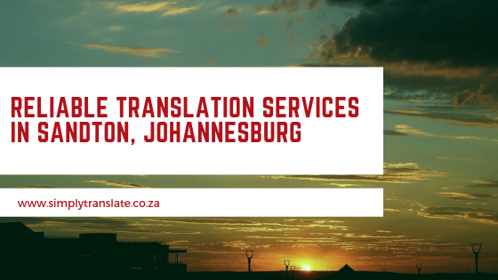 Reliable Translation Services In Sandton, Johannesburg